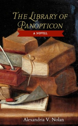 9780692405642: The Library of Panopticon: A Novel