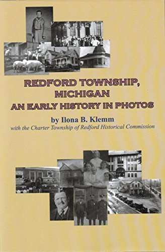 9780692406151: Redford Township, Michigan; An Early History in Photos