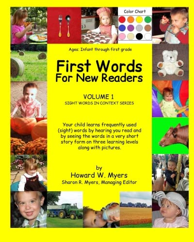 9780692406618: First Words For New Readers: Learning Sight Words Of Different Levels In Context With Color Photographs (Sight Words In Context) (Volume 1)
