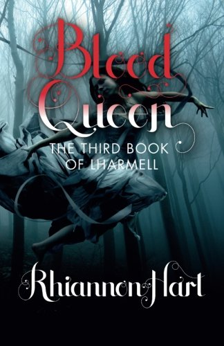 9780692406922: Blood Queen: The Third Book of Lharmell