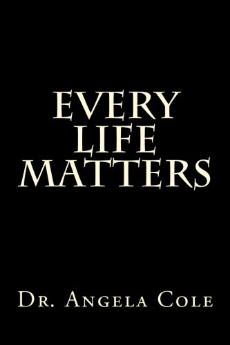 9780692407158: Every Life Matters