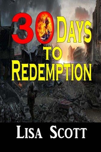 9780692407608: 30 Days to Redemption