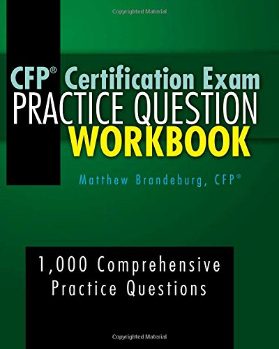 9780692408711: CFP Certification Exam Practice Question Workbook: 1,000 Comprehensive Practice Questions (5th Edition)