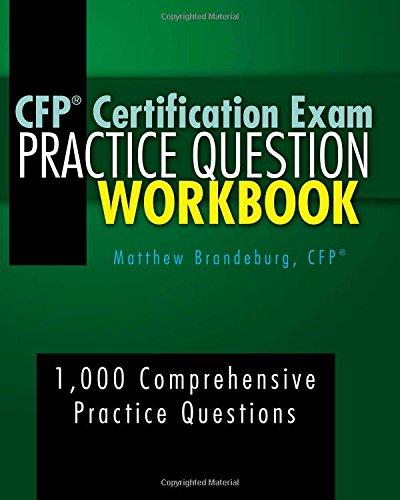 CFP Certification Exam Practice Question Workbook: 1,000 Comprehensive Practice Questions (5th ...