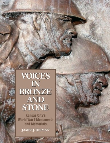 9780692409282: Voices in Bronze and Stone: Kansas City's World War I Monuments and Memorials