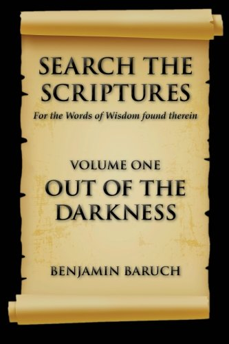 9780692410042: Search The Scriptures (OUT OF THE DARKNESS) (Volume 1)