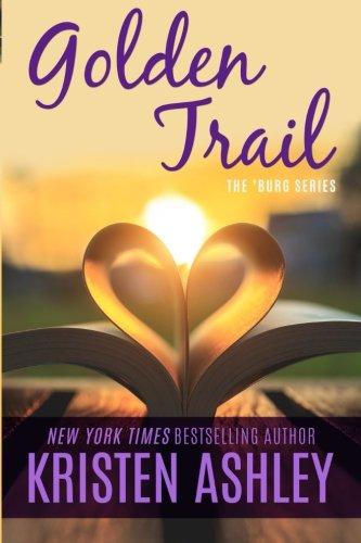 9780692410288: Golden Trail (The 'Burg Series) (Volume 3)