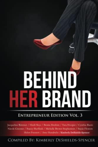9780692410882: Behind Her Brand: Entrepreneur Edition Vol 3