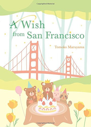 9780692411346: A Wish from San Francisco