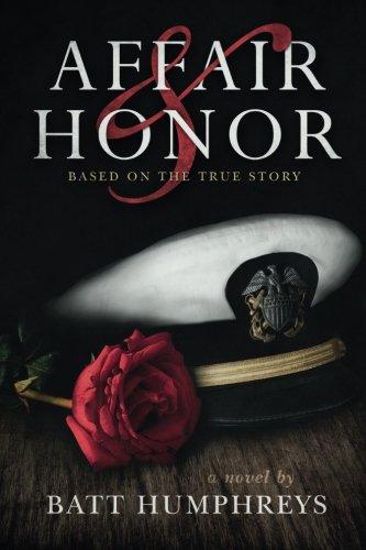 9780692411865: Affair & Honor: Based on the True Story of JFK in World War ll
