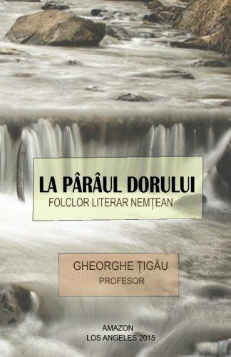 9780692412190: La pârâul dorului: Folclor literar Nemtean