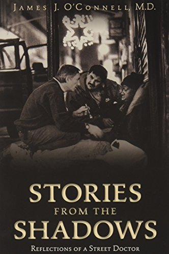 9780692412343: Stories From the Shadows: Reflections of a Street Doctor