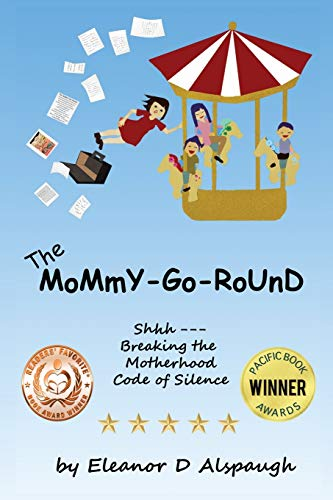 9780692412459: The Mommy-Go-Round