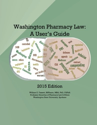 9780692412749: Washington Pharmacy Law: A User's Guide 2015