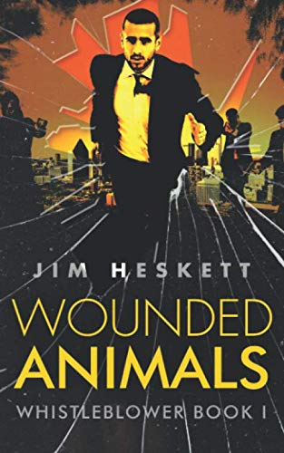 9780692413012: Wounded Animals (Whistleblower Trilogy) (Volume 1)