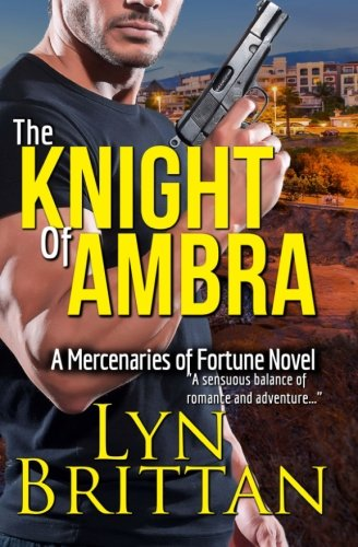 9780692413586: The Knight of Ambra (Mercenaries of Fortune)