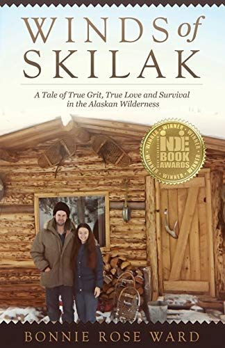 9780692414088: Winds of Skilak: A Tale of True Grit, True Love and Survival in the Alaskan Wilderness