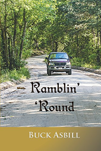 Ramblin Round: Buck Asbill