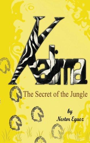 Kalima: The Secret of the Jungle: Eguez, Nestor R.