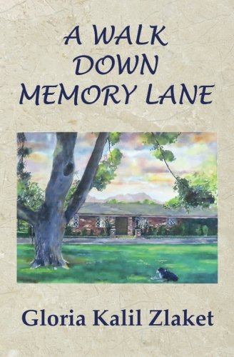 A Walk Down Memory Lane: Gloria Kalil Zlaket