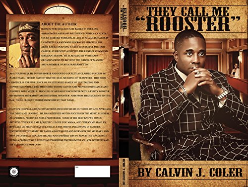 """THEY CALL ME """"ROOSTER"""": Calvin J. Coler"""