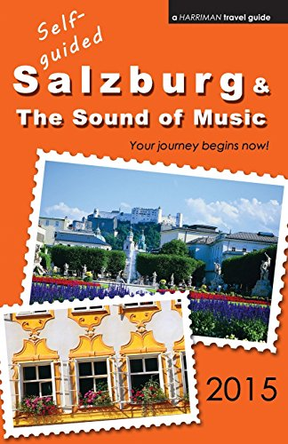 9780692415559: Self-guided Salzburg & The Sound of Music - 2015