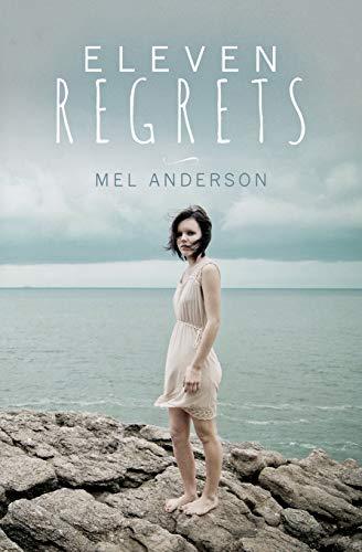 9780692415924: Eleven Regrets