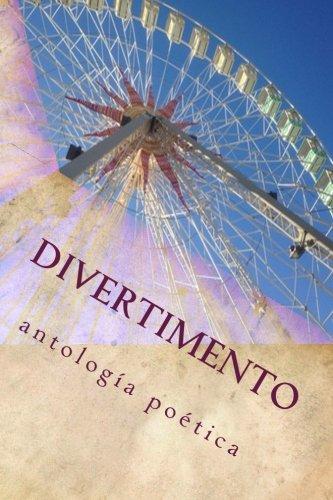 9780692416761: Divertimento: antologia poetica: Volume 1