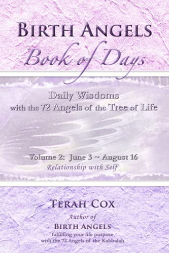 9780692416907: BIRTH ANGELS BOOK OF DAYS - Volume 2: Daily Wisdoms with the 72 Angels of the Tree of Life