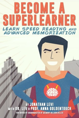 9780692416952: Become a SuperLearner: Learn Speed Reading & Advanced Memorization