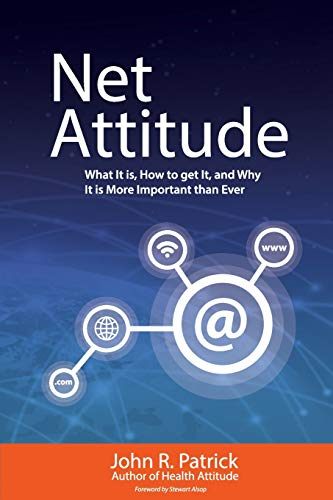9780692417317: Net Attitude: What It Is, How To Get It, And Why You Need It More Than Ever