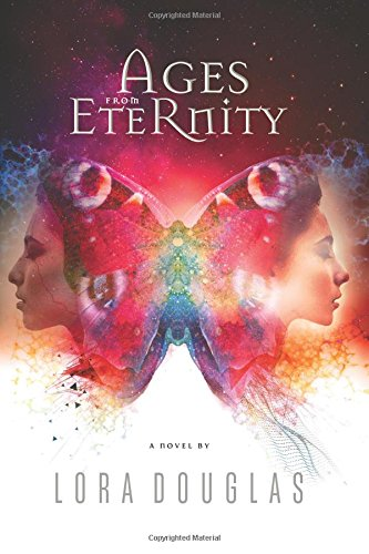 Ages from Eternity (Volume 1): Lora Douglas