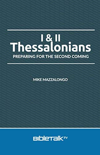 9780692420409: 1st and 2nd Thessalonians: Preparing for the Second Coming
