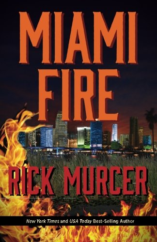 9780692420546: Miami Fire (The eighth thriller in the Manny Williams series) (Volume 8)