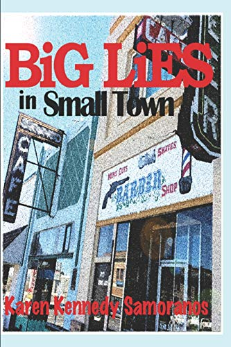 9780692420584: Big Lies in Small Town
