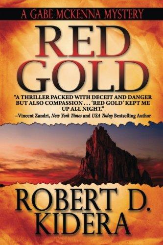 9780692420973: Red Gold (A Gabe McKenna Mystery) (Volume 1)