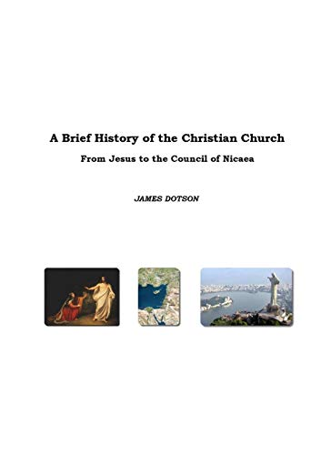 A Brief History of the Christian Church: James Dotson