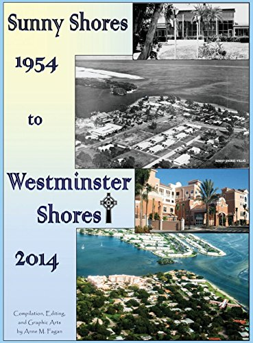 9780692421505: Sunny Shores 1954 To Westminster Shores 2014: A Pictorial History