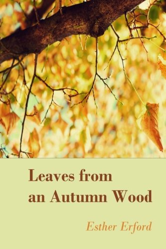 9780692421574: Leaves from an Autumn Wood