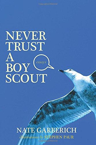 9780692421611: Never Trust a Boy Scout