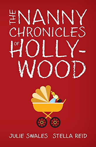 9780692421765: The Nanny Chronicles of Hollywood