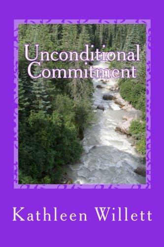 Unconditional Commitment: Willett, Ms. Kathleen R.