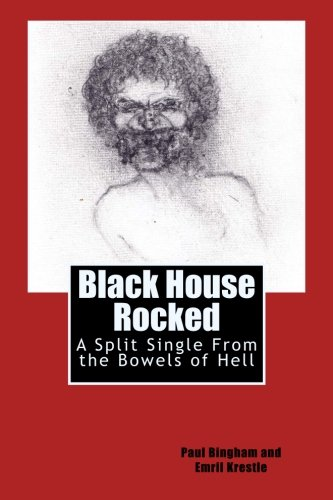 9780692422700: Black House Rocked: A Split Single From the Bowels of Hell (Hopeless Books Split Singles) (Volume 1)