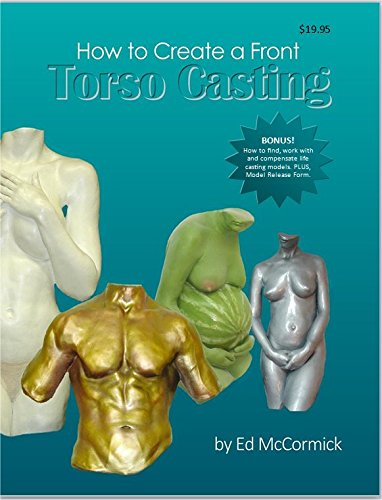 9780692423028: How to Create a Front Torso Casting