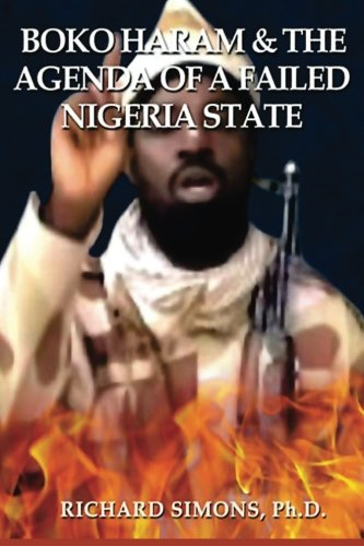 9780692423073: Boko Haram: &  The Agenda of a Failed  Nigeria State