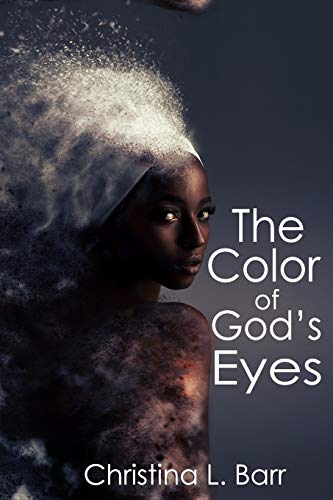 9780692423868: The Color of God's Eyes (The Nameless) (Volume 1)