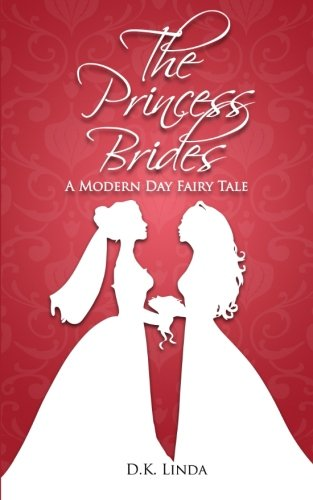 9780692424544: The Princess Brides: A Modern Day Fairy Tale