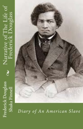 9780692424872: Narrative of The Life of Frederick Douglass: Diary of An American Slave