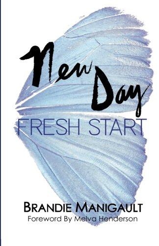 9780692426166: New Day Fresh Start