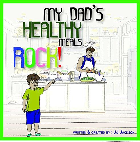 9780692426395: My Dad's Healthy Meals ROCK!